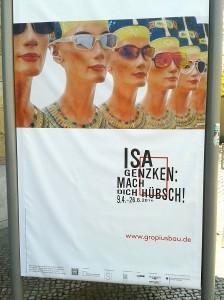 Isa Genzken - mach Dich hübsch, Gropiusbau, Berlin